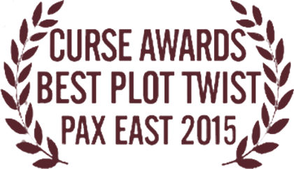 LIS - Curse Awards - Best plot twist - PAX East 2015